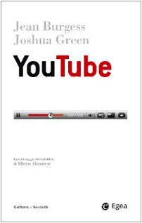 Burgess, John and Joshua Green. YouTube: Online Video and Participatory Culture.(Book review): An article from: Communication Research Trends Patrick Stearns