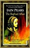 The Raphael Affair (Art History Mystery) (0425166139) by Pears, Iain
