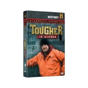 Tougher in Alaska: Complete Season One movie