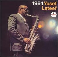 1984 (Recorded in 1965) by Yusef Lateef,&#32;Mike Nock and Reggie Workman