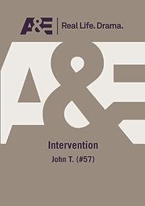 A&E -- Intervention: John T. (#57)