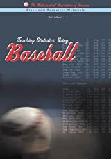 TEACHING STATISTICS USING BASEBALL