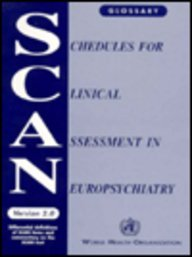 Schedules for Clinical Assessment in Neuropsychiatry (SCAN): Glossary