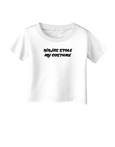 Ninjas Stole My Costume - Halloween Infant T-Shirt