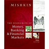 Economics of Money, Banking and Financial Markets, 9th (nineth) edition