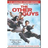 The Other Guys (The Unrated Other Edition) (2010) Mark Wahlberg (Actor), Will Ferrell (Actor), Adam McKay (Director) | Rated: Unrated | Format: DVD