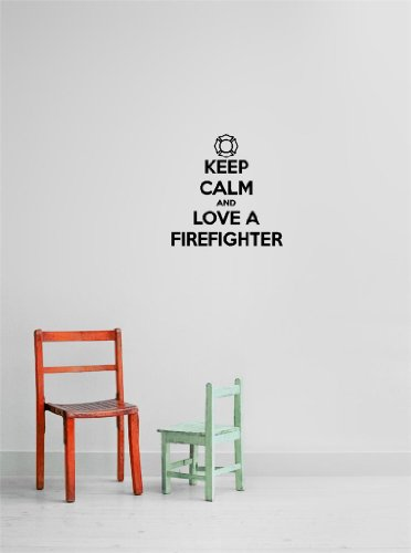 Decal - Vinyl Wall Sticker : Keep Calm & Love A Firefighter Quote Home Living Room Bedroom Decor - Discounted Sale Item - 22 Colors Available Size: 12 Inches X 12 Inches front-467543