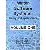 img - for Water Software Systems: Theory and Application (Water Engineering and Management Series) book / textbook / text book