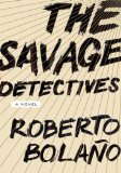 The Savage Detectives, 1st US Edition