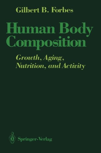 Human Body Composition: Growth, Aging, Nutrition, and Activity
