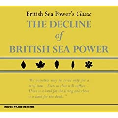 British Sea Power - The Decline of British Sea Power