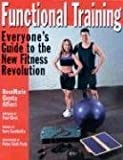 img - for Functional Training: Everyone's Guide to the New Fitness Revolution book / textbook / text book