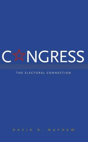 Congress: The Electoral Connection, Second Edition