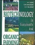 img - for Biotechnology in Sustainable and Organic Farming ; Scope and Potential book / textbook / text book