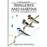 img - for A Handbook to the Swallows and Martins of the World book / textbook / text book