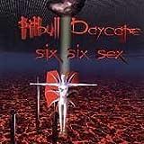 Six Six Sex by Pitbull Daycare (1999-04-27)