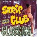 Strip Club Classics