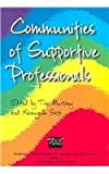 img - for PDLE: Communities of Supportive Professionals: Vol 4 (Professional Development in Language Education Series) book / textbook / text book