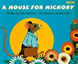 img - for A House for Hickory book / textbook / text book