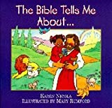 The Bible Tells Me about (0828009139) by Karen Nicola