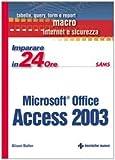 echange, troc Alison Balter - Imparare Access 2003 in 24 ore