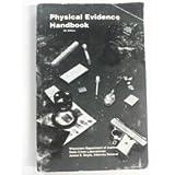 Physical Evidence Handbook