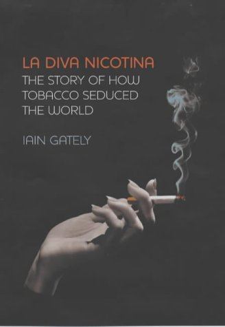 la-diva-nicotina-the-story-of-how-tobacco-seduced-the-world