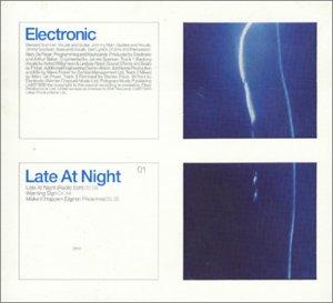 Electronic - Late At Night (01) - Zortam Music