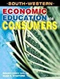 Economic Education for Consumers (0538686863) by Miller, Roger
