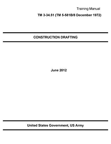 training-manual-tm-3-3451-tm-5-581b-8-december-1972-construction-drafting-june-2012-english-edition
