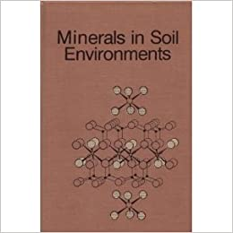 Minerals in soil environments j b dixon 9780891187653 for What minerals are found in soil