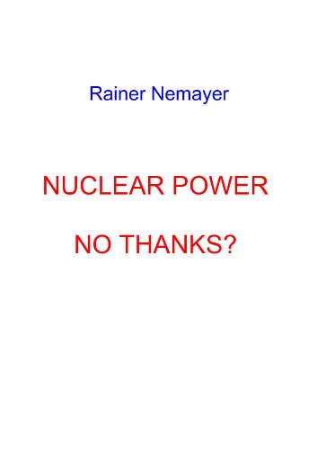 Nuclear Power, No Thanks?