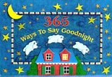 365 Ways to Say Good Night (0525459561) by Ring, Susan
