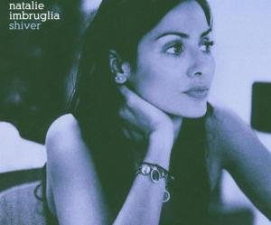 Natalie Imbruglia - Shiver - Zortam Music