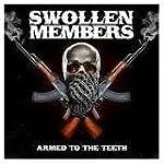 SWOLLEN MEMBERS ARMED TO THE TEETH /CD