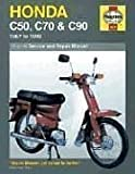 Honda C50, C70 and C90 (1967-99) Service and Repair Manual (Haynes Service and Repair Manuals)