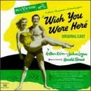 Wish You Were Here (1952 Original Broadway Cast)