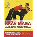 Complete Krav Maga: The Ultimate Guide to over 200 Self-defense And Combative Techniquespar Darren Levine