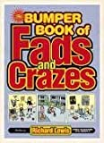 The Bumper Book of Fads and Crazes Richard Lewis