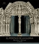 El p�rtico de la gloria/ The Door of...