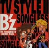 B'z TV STYLE II