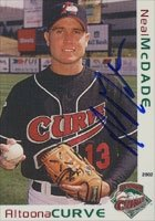 Neal McDade Altoona Curve - Pirates Affiliate 2002 Grandstand Autographed Hand Signed... by Hall of Fame Memorabilia