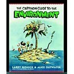 img - for The Cartoon Guide to the Environment by Gonick, Larry, Outwater, Alice (2008) Library Binding book / textbook / text book