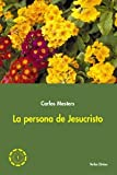 img - for La persona de Jesucristo book / textbook / text book