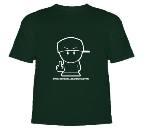 Every Kid Needs a Beating Sometime T-Shirt T-Shirt Deep Green Small