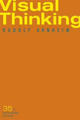 Visual Thinking, Rudolf Arnheim