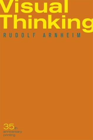 Visual Thinking, Rudolf Arnheim