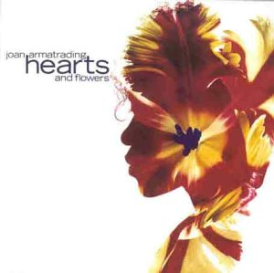 Joan Armatrading: Hearts and Flowers (1990)