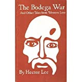 The Bodega War: And Other Stories from Western Lore