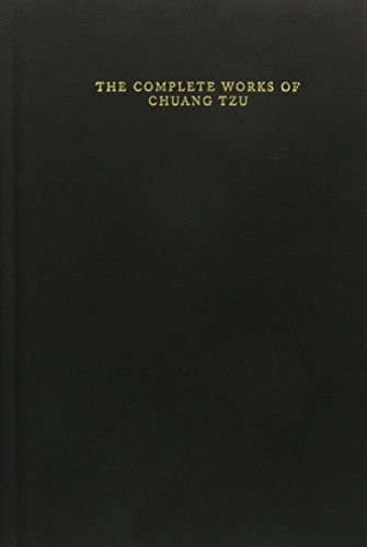 The Complete Works of Chuang Tzu (Translations from the Asian Classics)